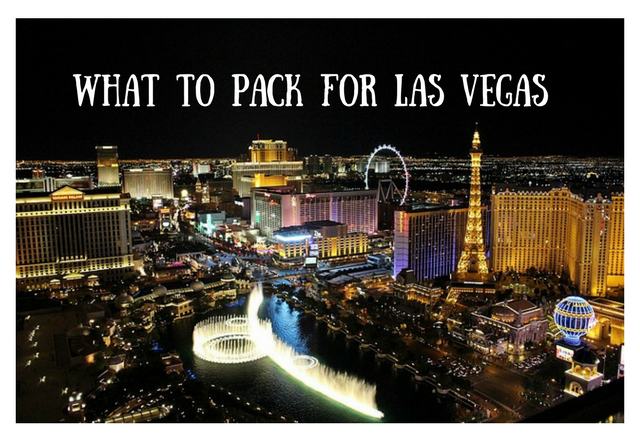 What to Pack for a Las Vegas Trip